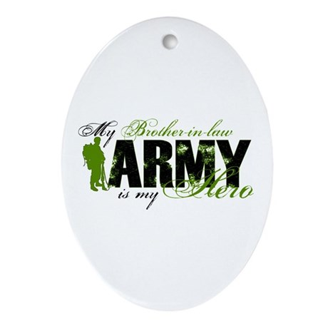Brother-in-law Hero3 - ARMY Ornament (Oval)