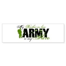 Brother-in-law Hero3 - ARMY Bumper Sticker