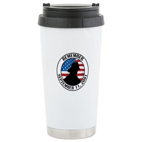 Remember 9 11 Stainless Steel Travel Mug