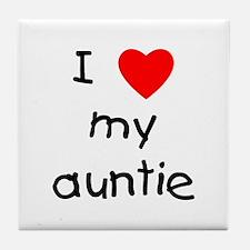 I love my auntie Tile Coaster