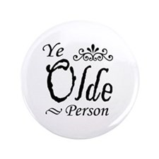 "'Ye Olde Person' 3.5"" Button"
