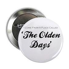 """'Olden Days' 2.25"""" Button"""