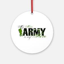 Mom Hero3 - ARMY Ornament (Round)