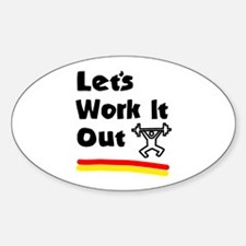 'Let's Work It Out' Oval Decal