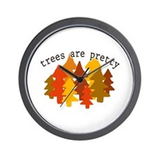 'Trees Are Pretty' Wall Clock