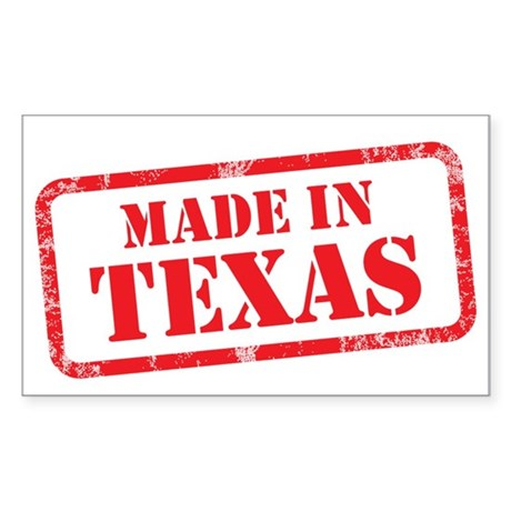MADE IN TEXAS Sticker (Rectangle)