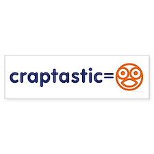 Craptastic Bumper Bumper Sticker