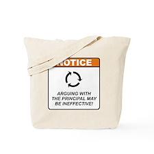 Principal / Argue Tote Bag