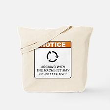 Machinist / Argue Tote Bag