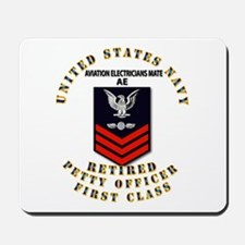 PO1 - Aviation Electrician Mate - Retired Mousepad