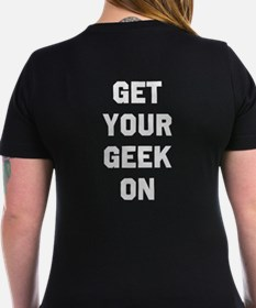 """Get Your Geek On"" Shirt"