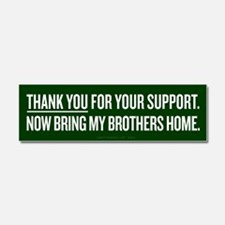 Bring My Brother Home Car Magnet 10 x 3