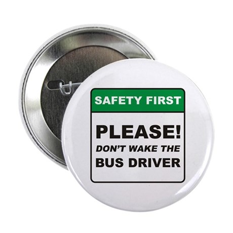 "Bus Driver / Wake 2.25"" Button (10 pack)"