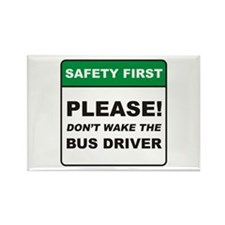 Bus Driver / Wake Rectangle Magnet