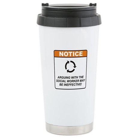 Social Worker / Argue Stainless Steel Travel Mug