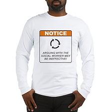 Social Worker / Argue Long Sleeve T-Shirt