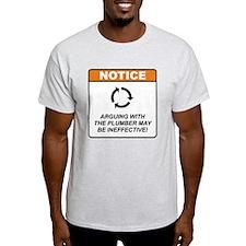 Plumber / Argue T-Shirt