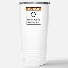 Pharmacist / Argue Stainless Steel Travel Mug