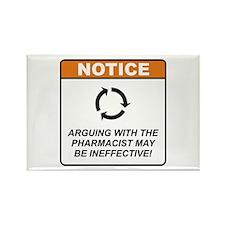 Pharmacist / Argue Rectangle Magnet
