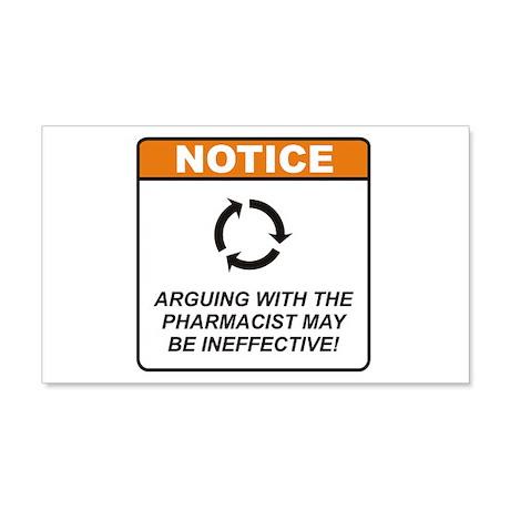 Pharmacist / Argue 22x14 Wall Peel