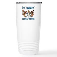 My Daddy totally rocks Thermos Mug