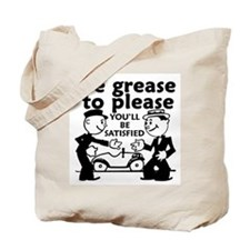 Grease to Please Tote Bag