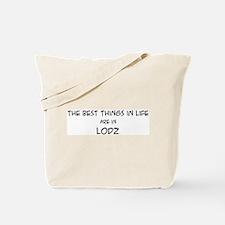 Best Things in Life: Lodz Tote Bag