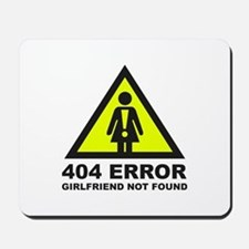 Girlfriend Not Found Mousepad