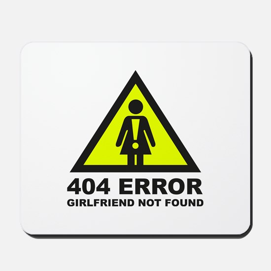 Girlfriend Not Found Mousepad