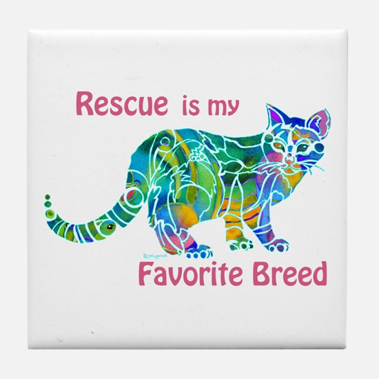 RESCUE is Favorite Breed CATS Tile Coaster
