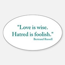 Love is wise Decal