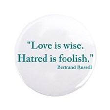 """Love is wise 3.5"""" Button"""