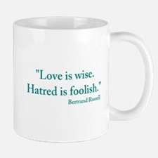 Love is wise Mug