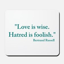 Love is wise Mousepad