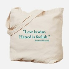 Love is wise Tote Bag