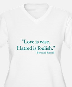 Love is wise T-Shirt