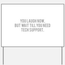 Tech Support Yard Sign