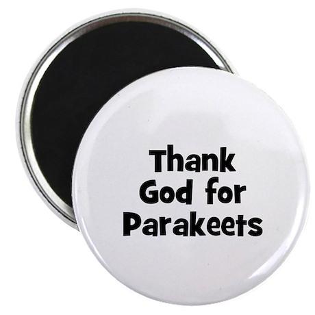 "Thank God For Parakeets 2.25"" Magnet (10 pack)"
