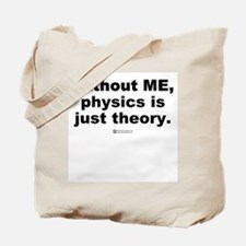 Without ME -  Tote Bag
