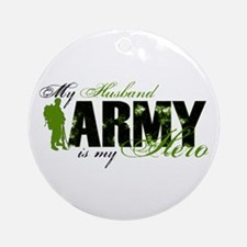 Husband Hero3 - ARMY Ornament (Round)