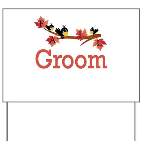 Autumn Groom Yard Sign