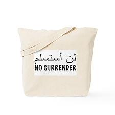NO SURRENDER Tote Bag
