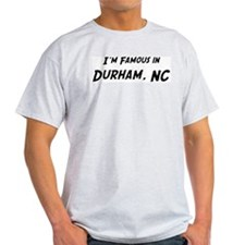 Famous in Durham Ash Grey T-Shirt