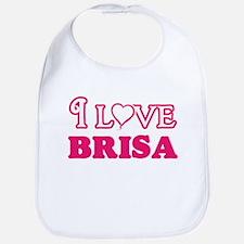 I Love Brisa Baby Bib