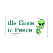 WeComeInPeace Aluminum License Plate