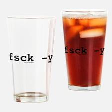 fsck -y Drinking Glass
