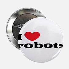 "I love robots 2.25"" Button (10 pack)"