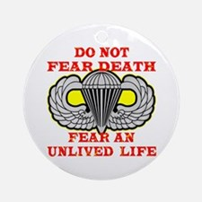 Airborne; Do Not Fear Death Ornament (Round)