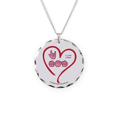I Love Mom Necklace Circle Charm