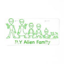ILYAlienFamilyText Aluminum License Plate